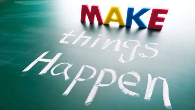 Make Things Happnen.jpg